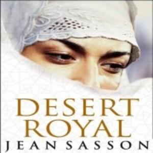 Desert Royal By Jean Sasson