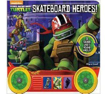 TEENAGE NINJA TURTLES: SKATEBOARD HEROES! BY UNKNOWN