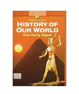 Prentice Hall History Of Our World: The Early Ages Book