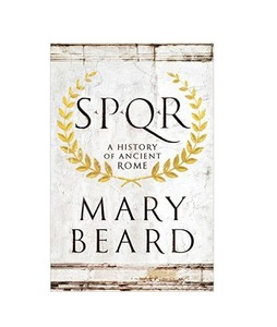 SPQR Book 1st Edition A History of Ancient Rome