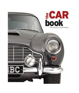 The Car Book: The Definitive Visual History Book