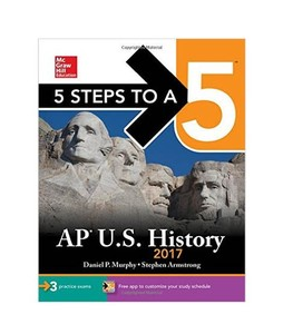 5 Steps To A 5 AP U.S. History Book 2017 8th Edition