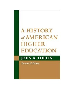 A History of American Higher Education Book 2nd Edition