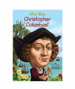 Who Was Christopher Columbus Book
