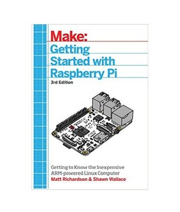 Getting Started With Raspberry Pi Book