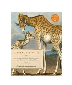 Natural Histories - Extraordinary Rare Book