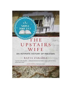 The Upstairs Wife: An Intimate History of Pakistan Book
