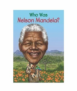 Who Was Nelson Mandela Book