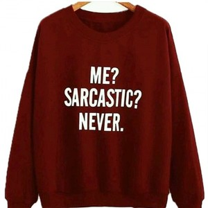 Me Sarcastic Never Hoodie By Next Level Clothing
