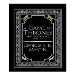 A Game of Thrones: The 20th Anniversary Illustrated Ed by George R.R. Martin