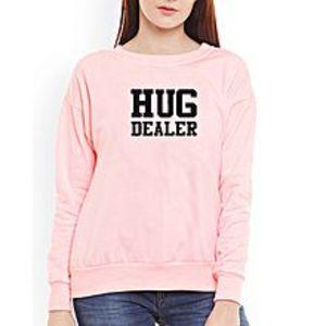 SA BazaarWomen Hug Dealer Sweat Shirts