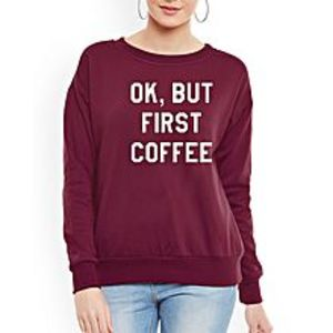 SA BazaarWomen First Coffee Sweat Shirts
