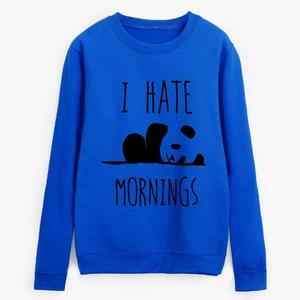 PANDA I Hate Mornings Printed Sweatshirt for Women winter collection