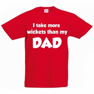 Funny Children's T-Shirt - I take more wickets than my Dad - Kids T-Shirt  Cricket  Cricketer T-Shirt - Unisex