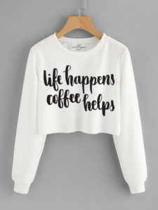 Fifth Avenue Cropped Life Happens Coffee Helps Print Sweatshirt - White